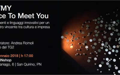 NICE TO MEET YOU, incontro vincente tra impresa e cultura